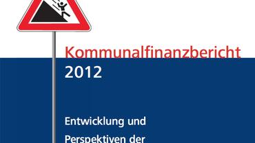 Titelbild Kommunalfinanzbericht 2012